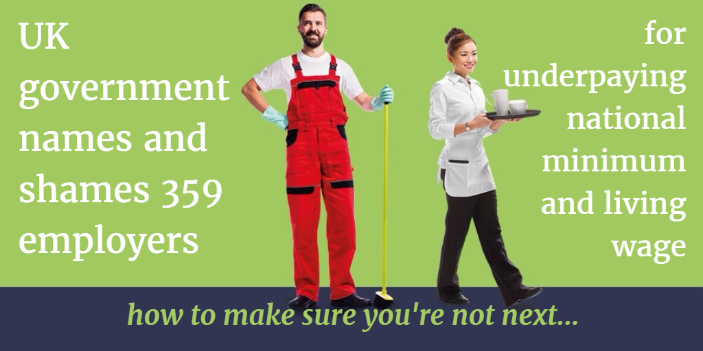 uk government names and shames 359 employers for underpaying national living wage and minimum - how to avoid being next